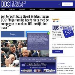 """Een terecht boze Geert Wilders tegen DDS: """"Mijn familie heeft niets met de campagne te maken. RTL bekijkt het maar"""""""