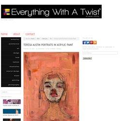 Teresa Austin Portraits in Acrylic Paint