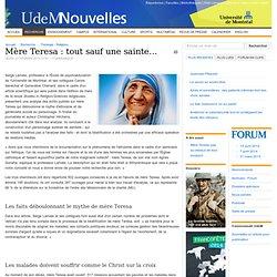 Mère Teresa : tout sauf une sainte...
