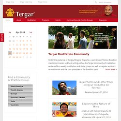 Tergar - Yongey Mingyur Rinpoche's International Meditation Community