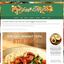 Teriyaki Peanut Tofu with Stir-Fried Veggies & Brown Rice