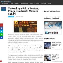 Terkuaknya Fakta Tentang Pengacara Nikita Mirzani, Cek Ini