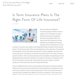 Is Term Insurance Plans Is The Right Form Of Life Insurance?