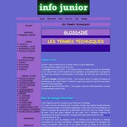 LES TERMES TECHNIQUES - info junior le journal des kids par les kids