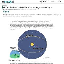 Onde termina a astronomia e começa a astrologia - Nexo Jornal