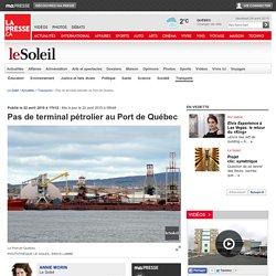 Pas de terminal pétrolier au Port de Québec