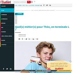 Quel(s) métier(s) pour Théo, en terminale L ? - Letudiant.fr - L'Etudiant