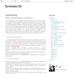 Terminale ES: Philo : le travail libère-t-il l'Homme ?