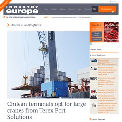 Chilean terminals opt for large cranes from Terex Port Solutions