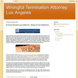 Eminent Domain Law California - Reach A Fair Settlement