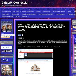 HOW TO RESTORE YOUR YOUTUBE CHANNEL AFTER TERMINATION FROM FALSE COPYRIGHT CLAIMS