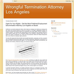 Get the Most Preferred Employment Discrimination Attorney Los Angeles on Board