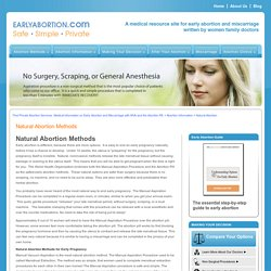 Find Private Abortion Services. Medical information on Early Abortion and Miscarriage with MVA and the Abortion Pill.