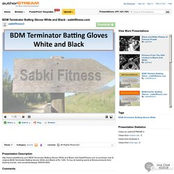 BDM Terminator Batting Gloves White And Black - Sabkifitness.Com