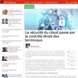 La sécurité du cloud passe par le contrôle étroit des terminaux