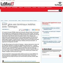 ErDF gère ses terminaux mobiles avec Telelogos