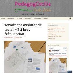 Terminens avslutande tester – Ett brev från Lindau
