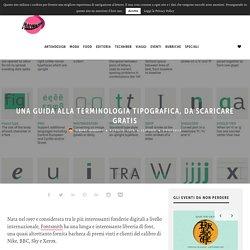 Una guida alla terminologia tipografica, da scaricare gratis - Frizzifrizzi