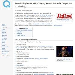 Terminología de RuPaul's Drag Race - RuPaul's Drag Race terminology - qaz.wiki