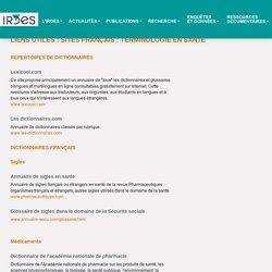 Terminologie en santé - IRDES - Répertoire des glossaires
