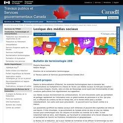 Lexique des médias sociaux–Traduction, terminologie et interprétation – TPSGC