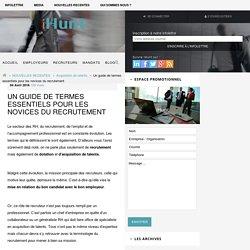 La terminologie du recrutement pour les novices