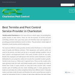 Termite control companies in Charleston, SC offer cost effective solutions