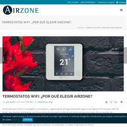Termostatos wifi: ¿por qué elegir Airzone? - Airzone