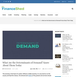 Know the Terms About Determinants of Demand