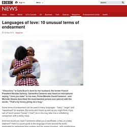 Languages of love: 10 unusual terms of endearment
