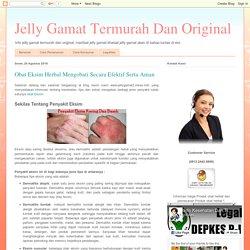 Jelly Gamat Termurah Dan Original: Obat Eksim Herbal Mengobati Secara Efektif Serta Aman