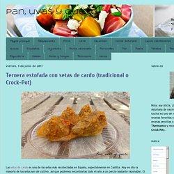 Pan, uvas y queso : Ternera estofada con setas de cardo (tradicional o Crock-Pot)
