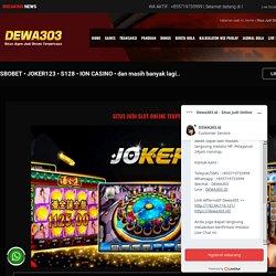 Situs Judi Slot Online Terpercaya di Indonesia - DEWA303