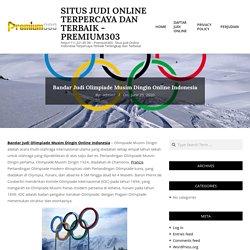 Bandar Judi Olimpiade Musim Dingin Online Indonesia