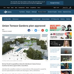 Union Terrace Gardens plan approved