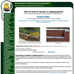 How to Terrace and Level a sloping garden
