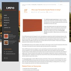 Why Lopo Terracotta Facade Panels Is Using?