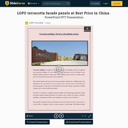 LOPO terracotta facade panels at Best Price in China