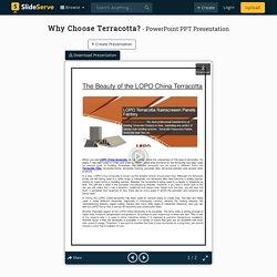 Why Choose Terracotta?