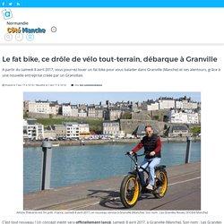 Le fat bike, ce drôle de vélo tout-terrain, débarque à Granville – actu.fr