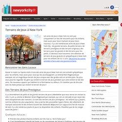 Terrains de Jeux, Aires de Jeux, Playgrounds à New York