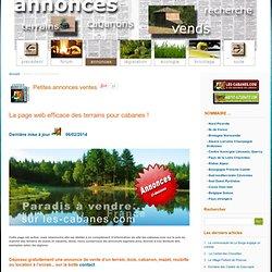 vente terrains: les pages annonces des cabanes.com: vente terrain, cabane, cabanon, bois, cabanons, terrains loisirs, forêt