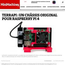 TerraPi : un châssis original pour Raspberry Pi 4