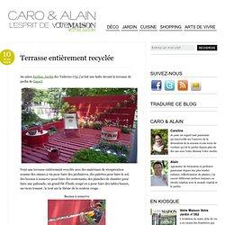 Terrasse entièrement recyclée