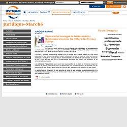 Génie civil et ouvrages de terrassements - Guide assurance pour les métiers des Travaux Publics - Fntp