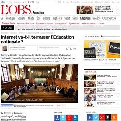 Internet va-t-il terrasser l'Education nationale ?