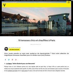 18 terrasses chics et chauffées à Paris