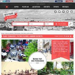 Que faire à Paris Paris terrasses | Patios fleuris, jardins secrets...