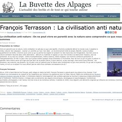 François Terrasson : La civilisation anti nature