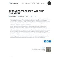 Terrazzo vs Carpet: Which is cheaper - Tercon Systems